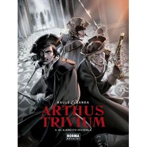 Arthus Trivium nº 04: El ejército invisible