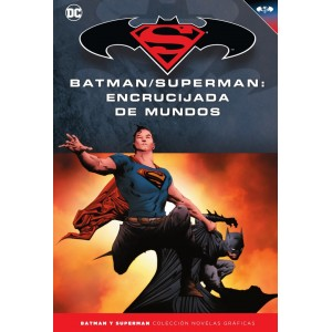 Batman y Superman - Colección Novelas Gráficas nº 60: Batman/Superman: Encrucijada de mundos