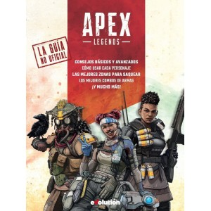 Apex Legends: La guía no oficial