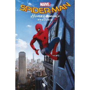Marvel Cinematic Collection nº 01: Spider-Man: Homecoming - Preludio