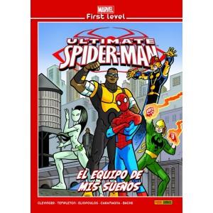 Marvel First Level nº 17: Ultimate Spider-Man: El equipo de mis sueños