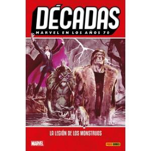 Décadas. Marvel en los años 70: La legión de los monstruos