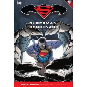 Batman y Superman - Colección Novelas Gráficas nº 68: Superman: Condenado (Parte 1)