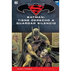 Batman y Superman - Colección Novelas Gráficas nº 69: Batman: Tiene derecho a guardar silencio