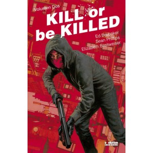 Kill or be killed nº 02
