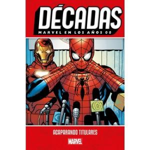Décadas. Marvel en los años 00: Acaparando titulares