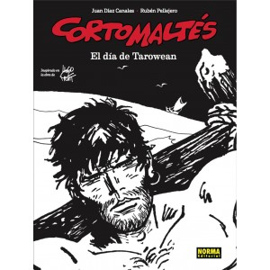 Corto Maltes: El Dia de Tarowean (Blanco y Negro)