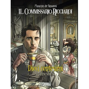 El otoño del comisario Ricciardi. Diez Centavos y otras Historias