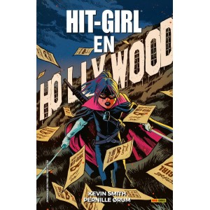 Hit Girl en Hollywood