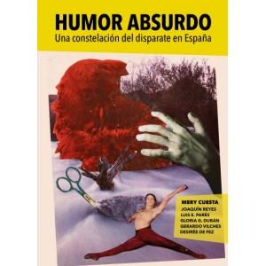 Humor absurdo. Una constelación del disparate en España