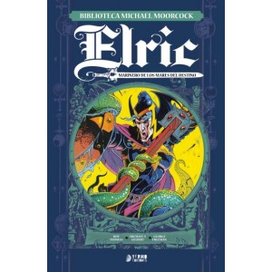 ELRIC 2 . El marinero de los mares del destino. Biblioteca Michael Moorcock