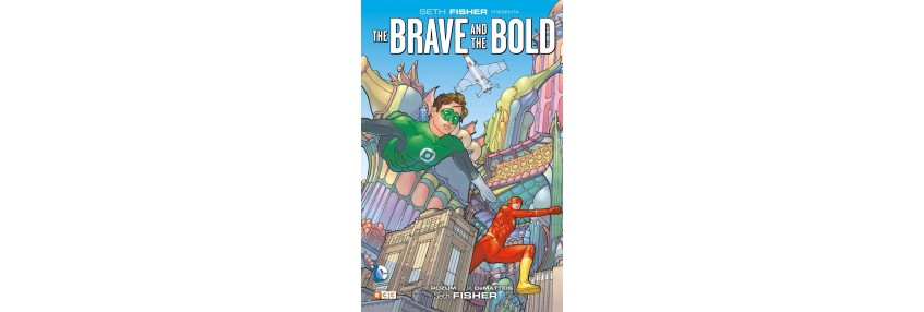 SETH FIDHER PRESENTA: THE BRAVE AND THE BOLD