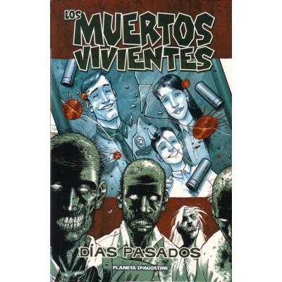 """Los Muertos Vivientes Nº 01 """"Días Pasados"""""""
