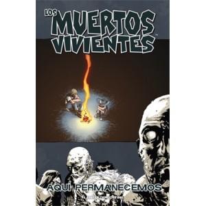 """Los Muertos Vivientes Nº 09 """"Aquí Permanecemos"""""""