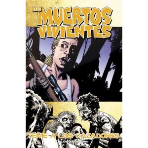 """Los Muertos Vivientes Nº 11 """"Teme a los Cazadores"""""""