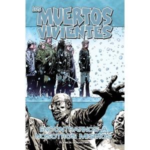 """Los Muertos Vivientes Nº 15 """"Encontrarnos a Nosotros Mismos"""""""