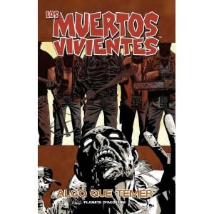 """Los Muertos Vivientes Nº 17 """"Algo que Temer"""""""