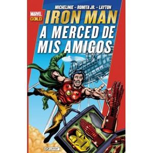Marvel Gold - Iron Man: A Merced de Mis Amigos