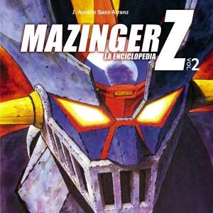 Mazinger Z - La Enciclopedia Vol. 02