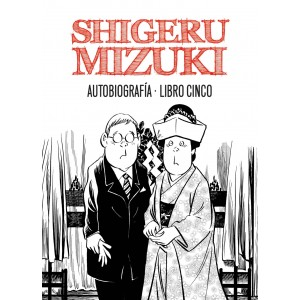 Shigeru Mizuki Autobiografía nº 05