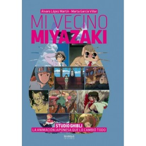 Mi Vecino Miyazaki: La Animación Japonesa que lo Cambió Todo