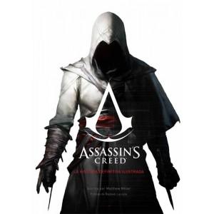 Assassin's Creed: La Historia Definitiva Ilustrada