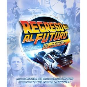 Regreso al Futuro: La Historia Visual Definitiva