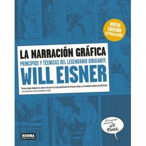 La narración gráfica. Principios y técnicas del legendario dibujante Will Eisner