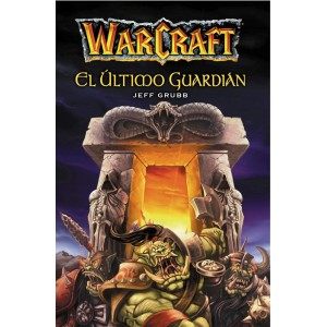 Warcraft: El último guardián