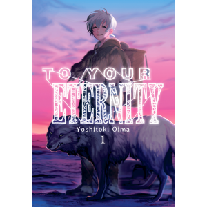 To Your Eternity nº 01