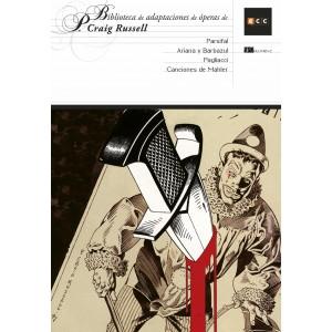 Biblioteca de adaptaciones de óperas de P. Craig Russell nº 02: Parsifal/ Ariana y Barbazul/ Pagliacci/Canciones de Mahler