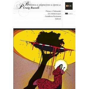 Biblioteca de adaptaciones de óperas de P. Craig Russell nº 03: Peleas y Melisandre/ Salomé/ Cavalleria Rusticana