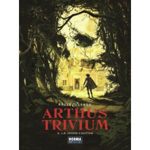 Arthus Trivium nº 03: La joven cautiva