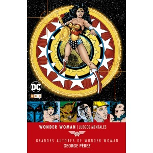 Grandes autores de Wonder Woman: George Perez - Juegos mentales