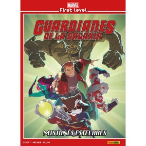 Marvel First Level nº 05: Guardianes de la Galaxia: Misiones estelares