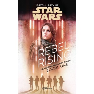Star Wars Rogue One: Rebel Rising