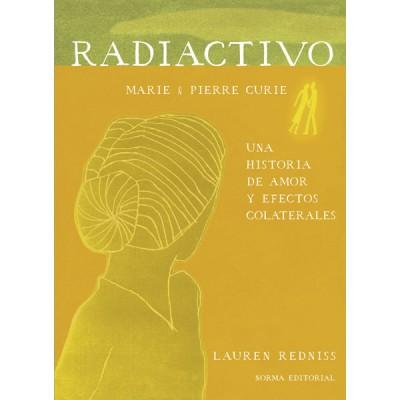 Radiactivo: Una historia de amor y efectos colaterales