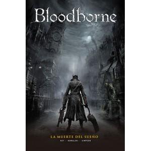 Bloodborne nº 01: La muerte del sueño