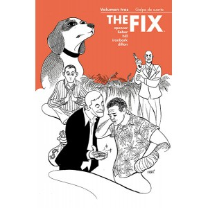 The Fix nº 03: Golpe de suerte