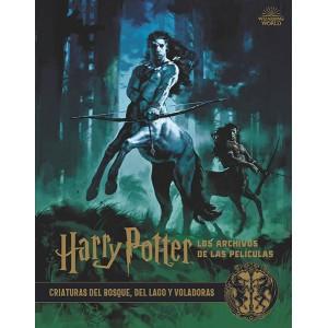 Harry Potter: Los archivos de las películas nº 01. Criaturas del bosque, del lago y voladoras
