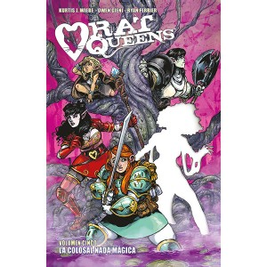 Rat Queens nº 05: La colosal nada mágica