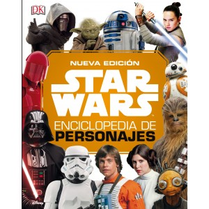 Star Wars: Enciclopedia de Personajes (Nueva edición 2019)
