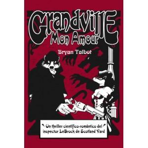 Grandville . Mon Amour