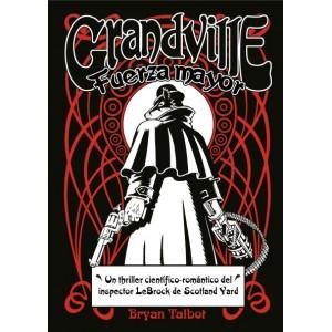 Grandville . Fuerza Mayor
