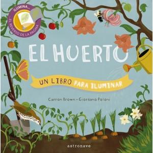 El Huerto. Un Libro para Iluminar