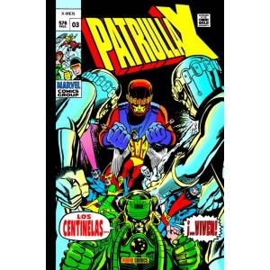 Marvel Gold. La Patrulla-X original nº 03. Los Centinelas... ¡...viven!