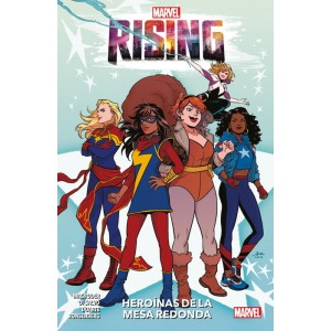 Marvel Rising. Heroínas de la Mesa Redonda