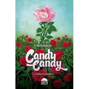 Candy Candy. La Historia Definitiva