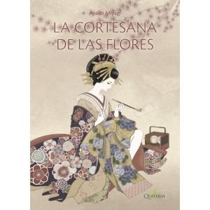 LA CORTESANA DE LAS FLORES
