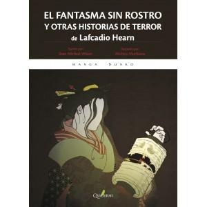 EL FANTASMA SIN ROSTRO Y OTRAS HISTORIAS DE TERROR
